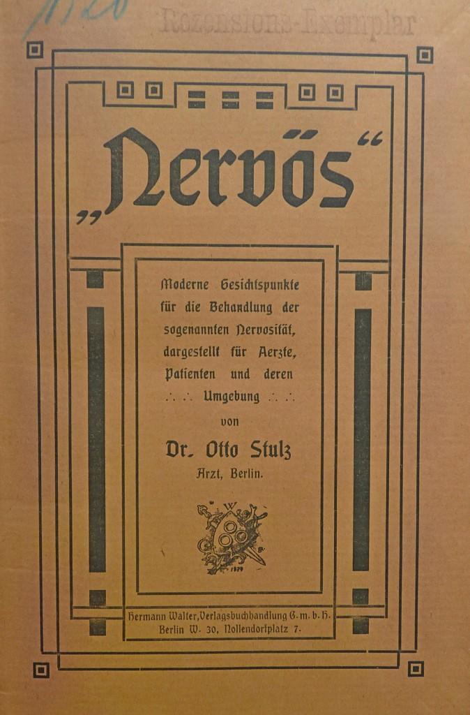 Nervös - Dr. Otto Stulz