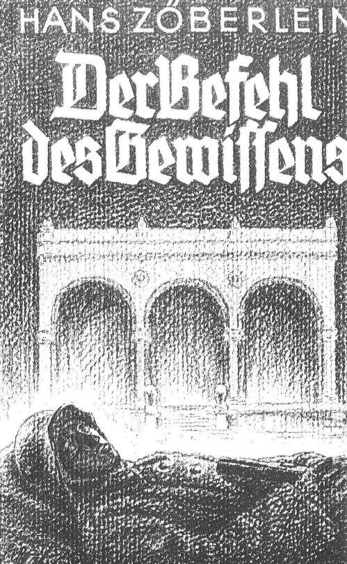 """Hans Zöberlein: \""""Der Befehl des Gewissens\"""""""