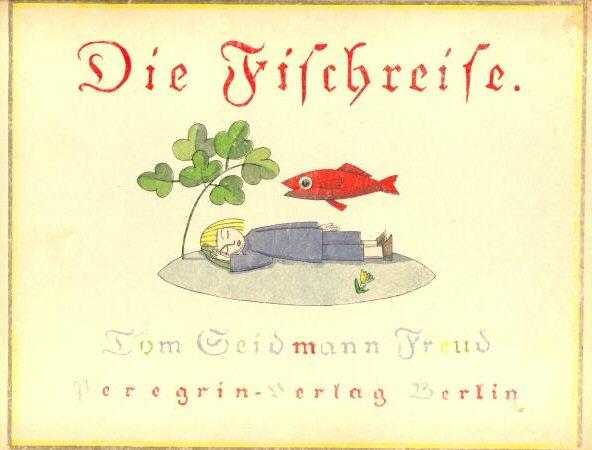 Tom Seidmann-Freud - Fischreise