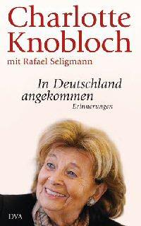Charlotte Knobloch - In Deutschland angekommen