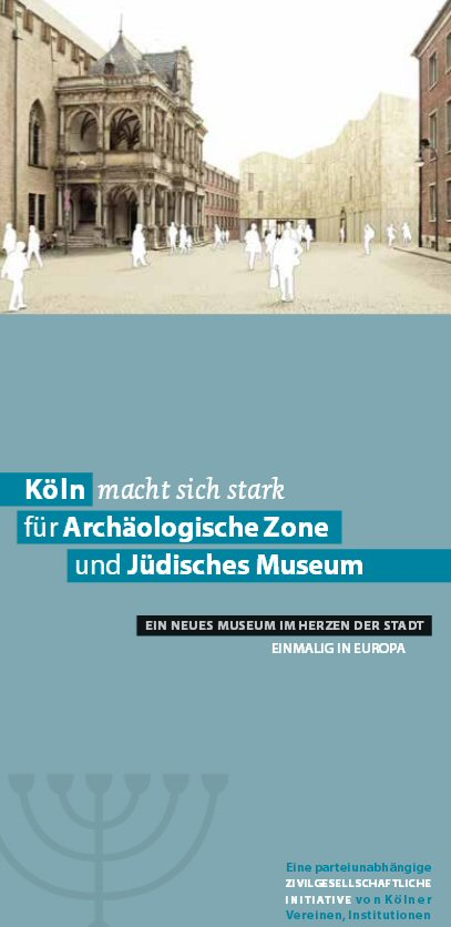 Köln macht sich stark für Archäologische Zone und Jüdisches Museum