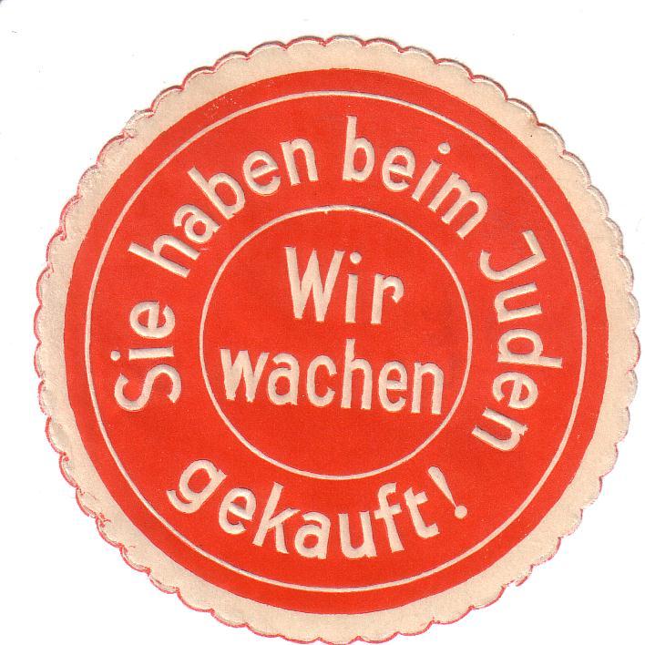 Siegelmarke zum Boykott jüdischer Geschäfte, vermutlich Deutsche Arbeitsfront (DAF), nach 1933 © Sammlung Wolfgang Haney