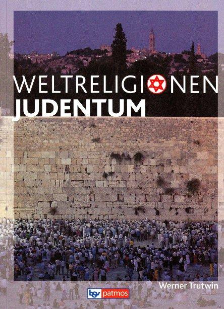 Weltreligionen, Judentum